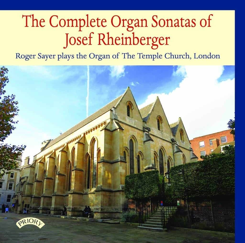 The Complete Organ Sonatas of Josef Rheinberger
